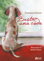Basta una coda di Francesca Petrucci